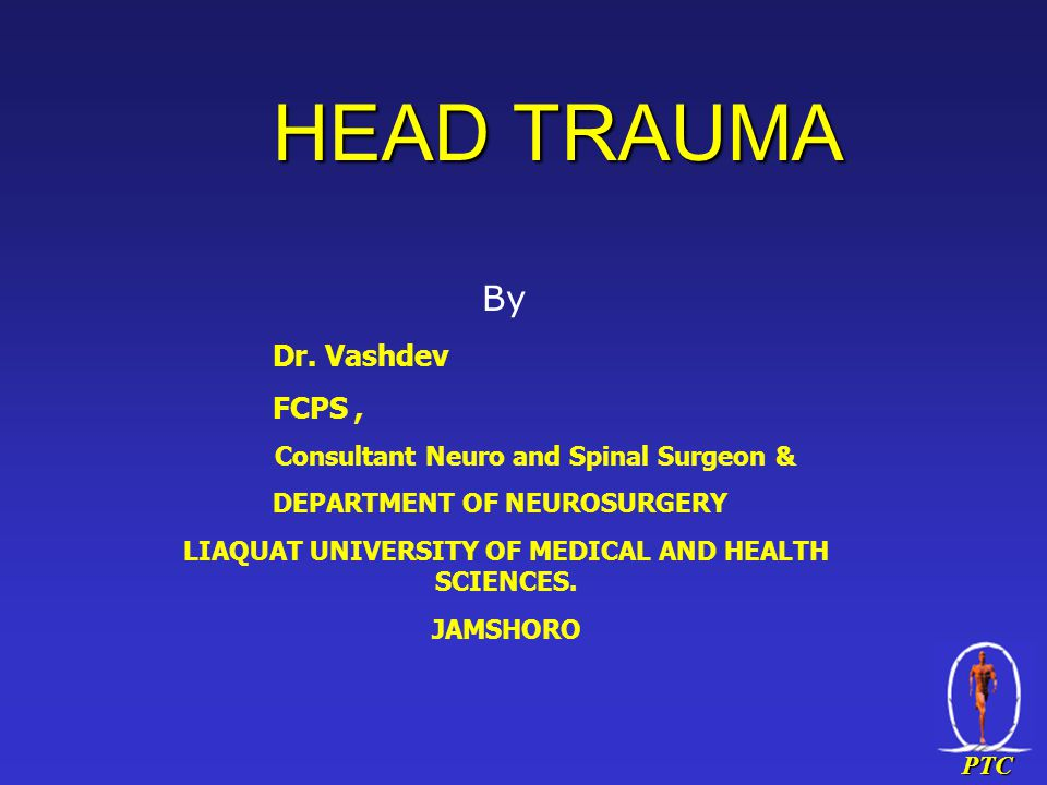 PTC HEAD TRAUMA By Dr.