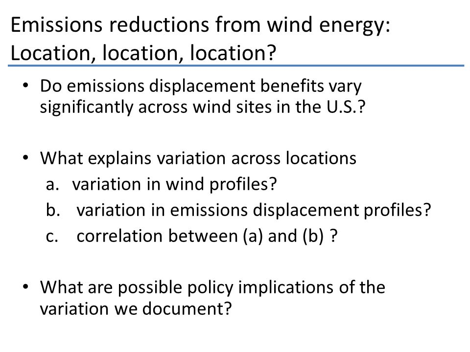Emissions reductions from wind energy: Location, location, location.