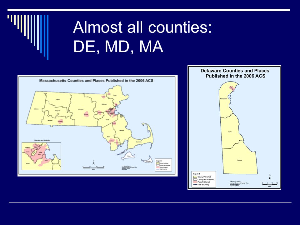 Almost all counties: DE, MD, MA
