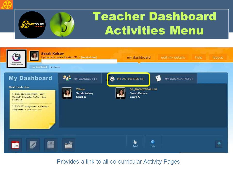 Teacher Dashboard Activities Menu Provides a link to all co-curricular Activity Pages