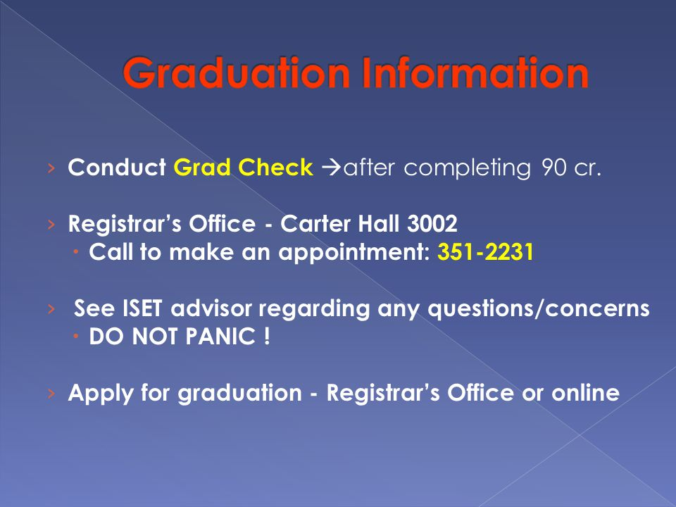 › Conduct Grad Check  after completing 90 cr.