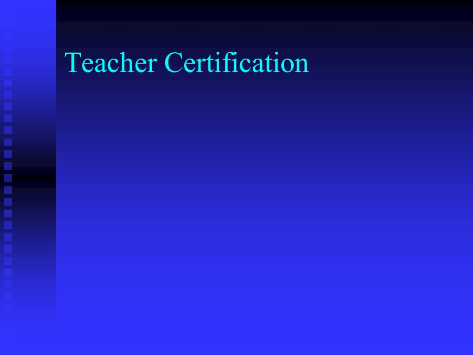 Teacher Certification