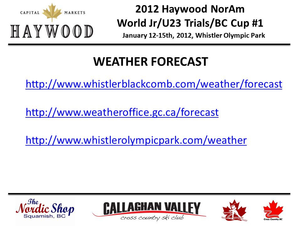 2012 Whistler Olympic Park WEATHER FORECAST Whistlerblackcomb Weather Forecast Weatherofficegcca