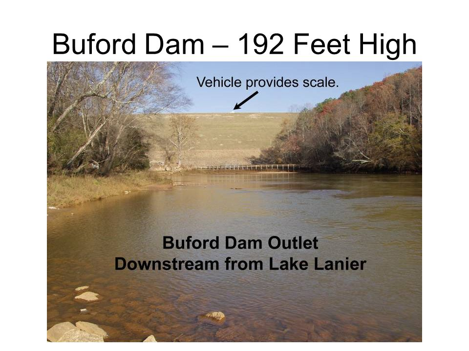 Buford Dam – 192 Feet High