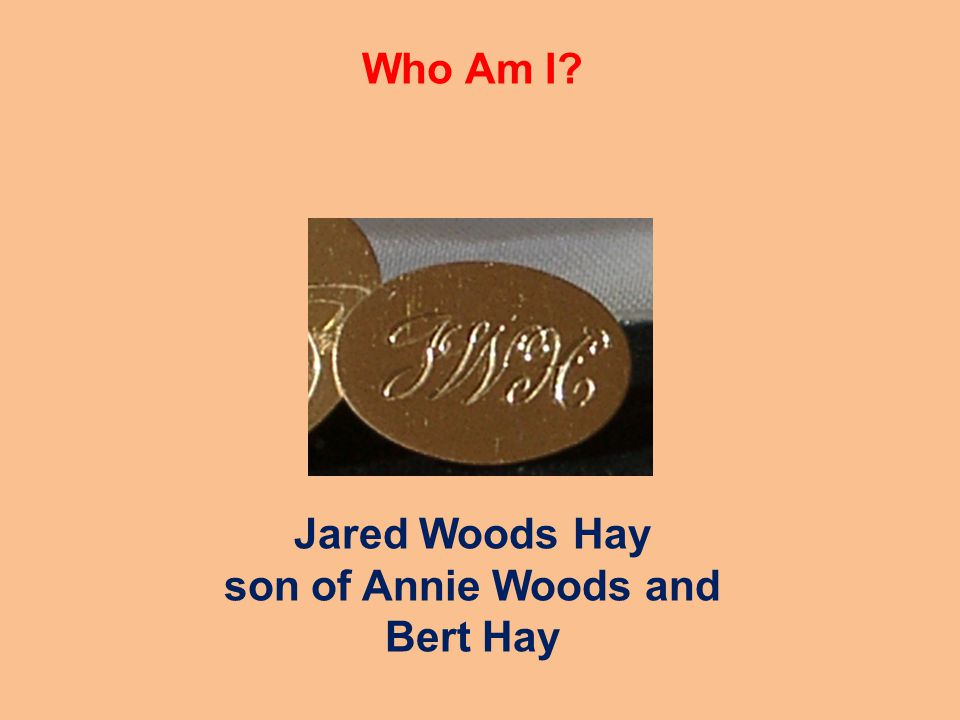 Jared Woods Hay son of Annie Woods and Bert Hay