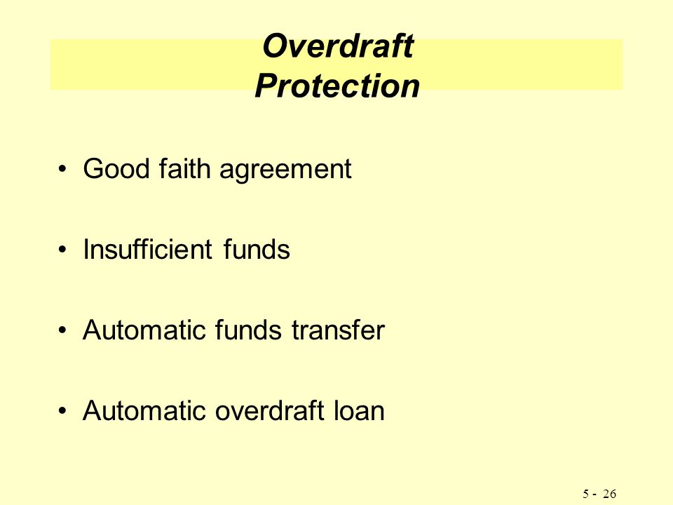 Managing your cash objectives explain the importance of effective 24 overdraft protection good faith agreement insufficient funds automatic funds transfer automatic overdraft loan 5 26 platinumwayz