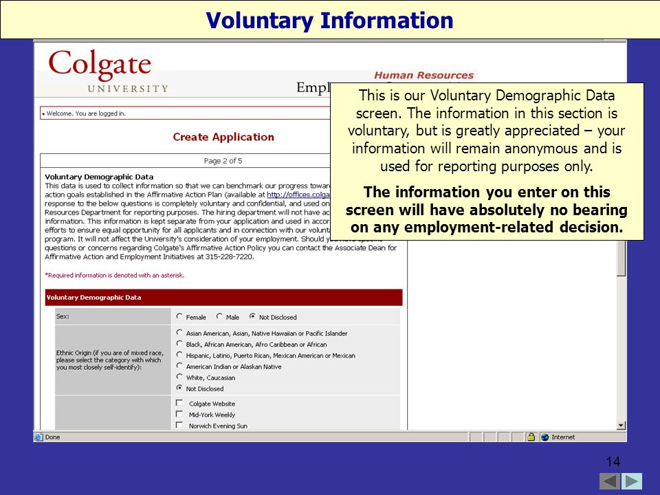 14 This is our Voluntary Demographic Data screen.