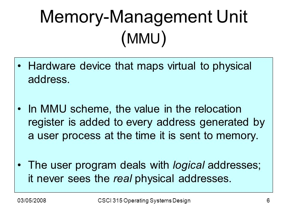03052008csci 315 operating systems design1 memory management 03052008csci 315 operating systems design6 memory management unit mmu fandeluxe