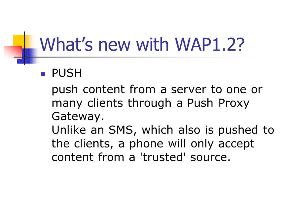 What's new with WAP1.2.