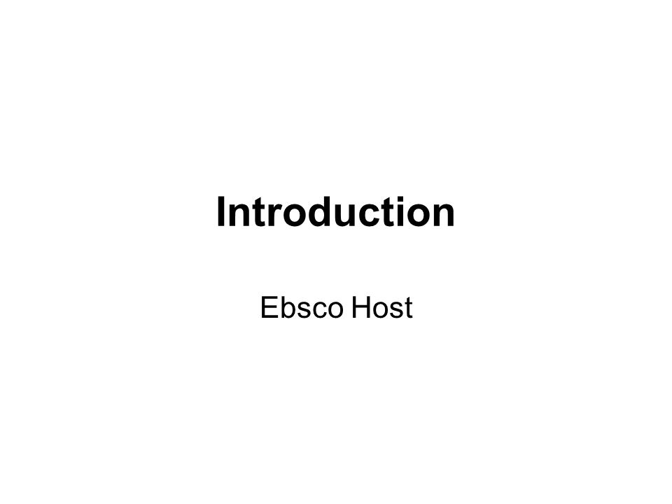 Introduction Ebsco Host
