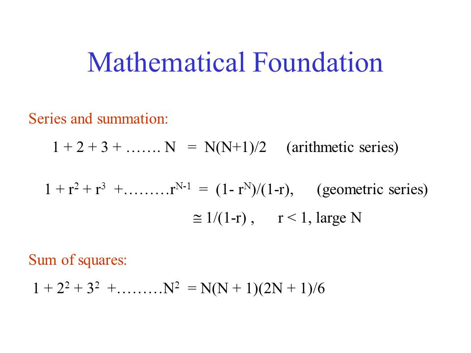 Mathematical Foundation Series and summation: …….