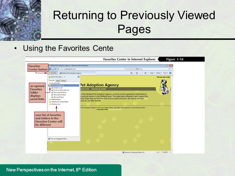 New Perspectives on the Internet, 8 th Edition Returning to Previously Viewed Pages Using the Favorites Cente