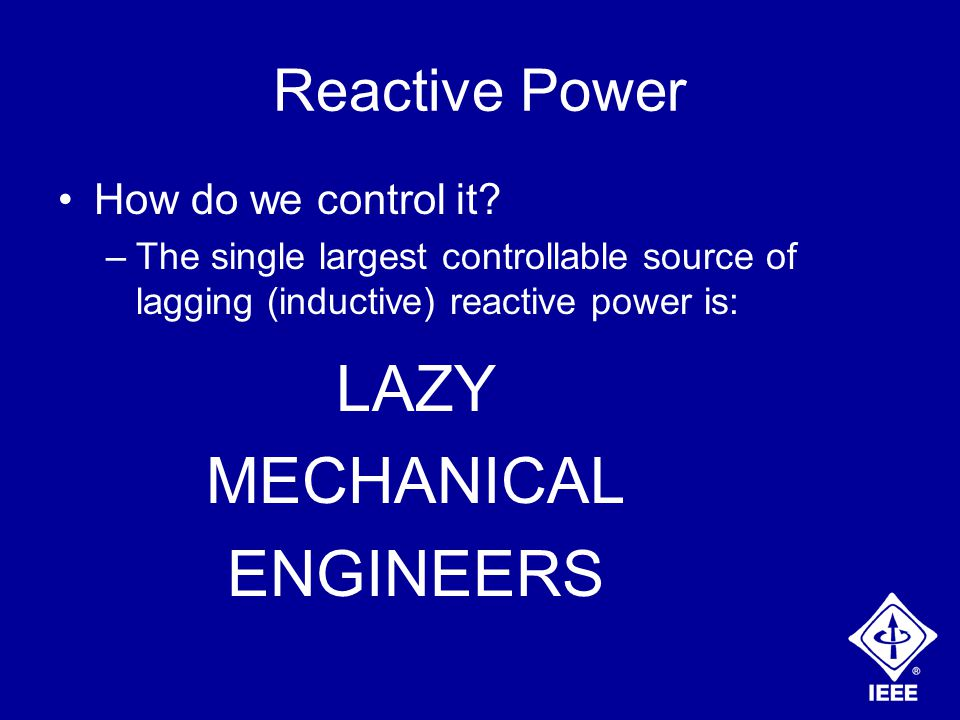 Reactive Power How do we control it.