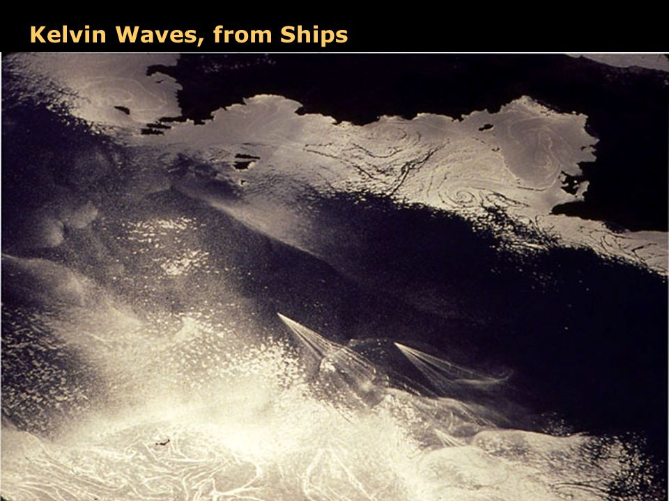 Kelvin Waves, from Ships