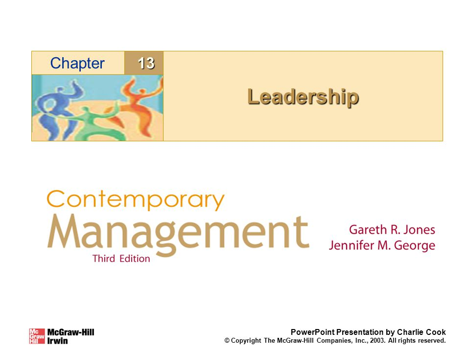 13Chapter PowerPoint Presentation by Charlie Cook © Copyright The McGraw-Hill Companies, Inc., 2003.