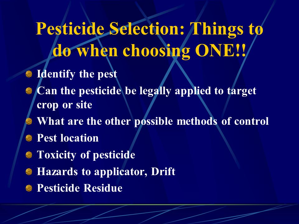 Pesticide Selection: Things to do when choosing ONE!.