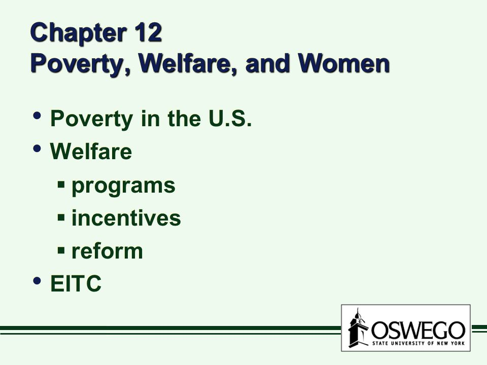 Chapter 12 Poverty, Welfare, and Women Poverty in the U.S.