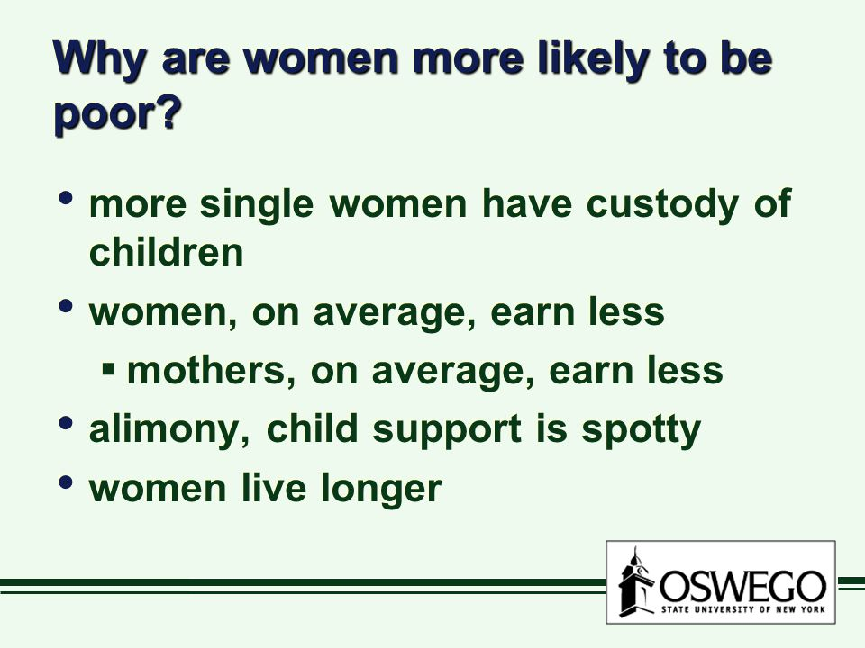 Why are women more likely to be poor.