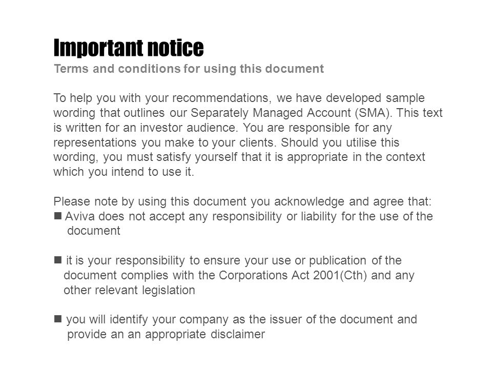 Important notice Terms and conditions for using this document To help you with your recommendations, we have developed sample wording that outlines our Separately Managed Account (SMA).