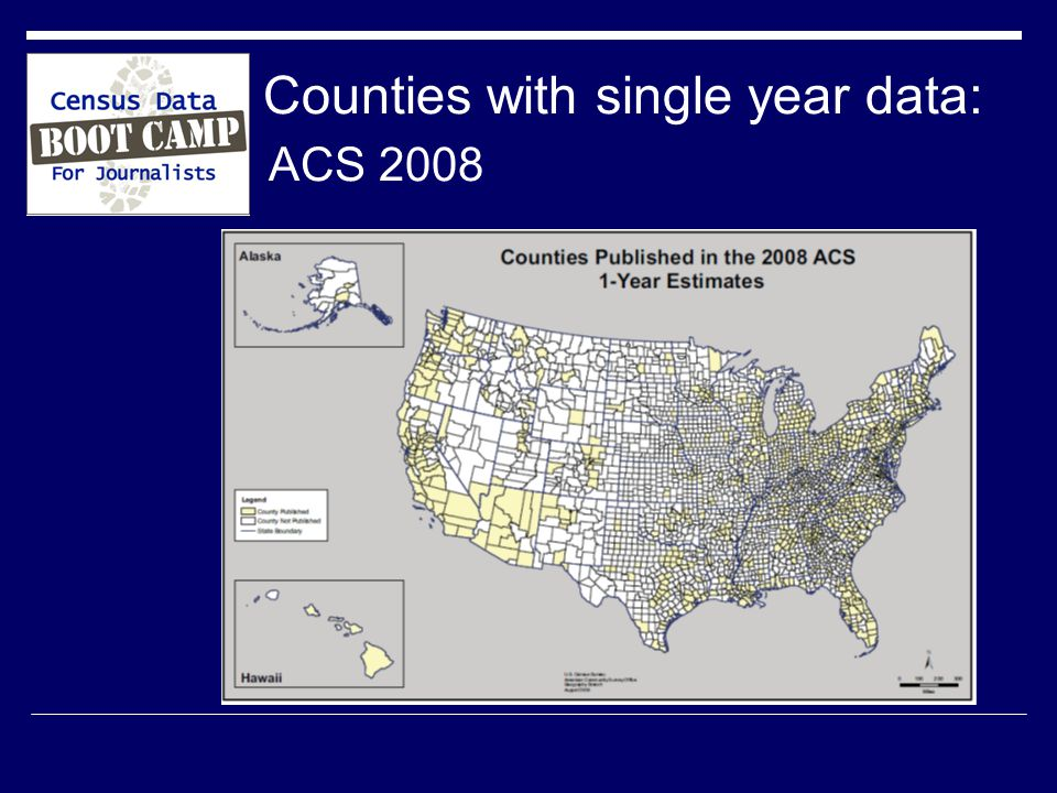 Counties with single year data: ACS 2008