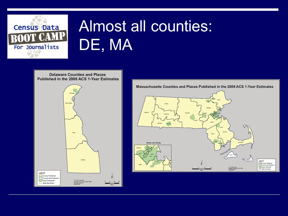 Almost all counties: DE, MA