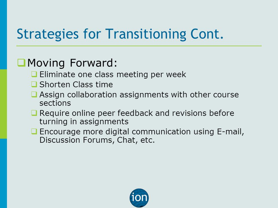 Strategies for Transitioning Cont.