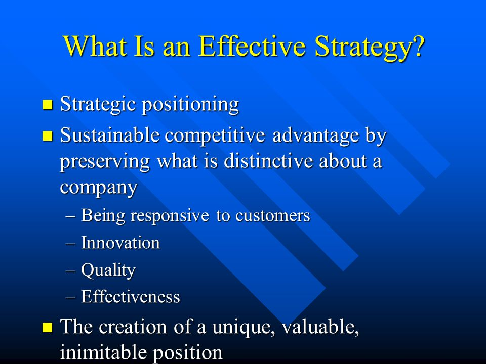 What Is an Effective Strategy.