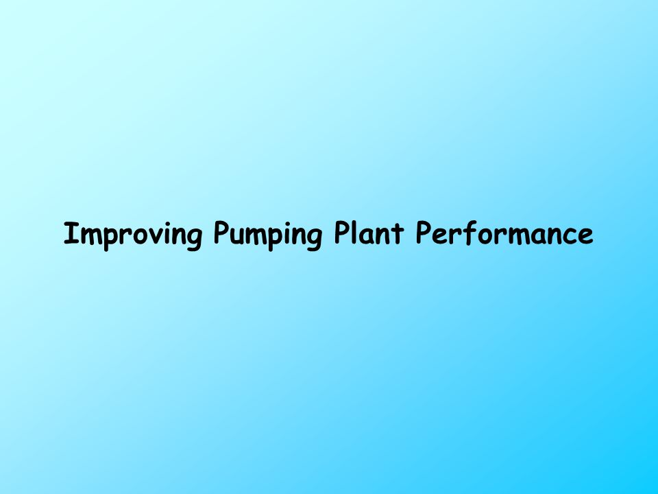 Improving Pumping Plant Performance