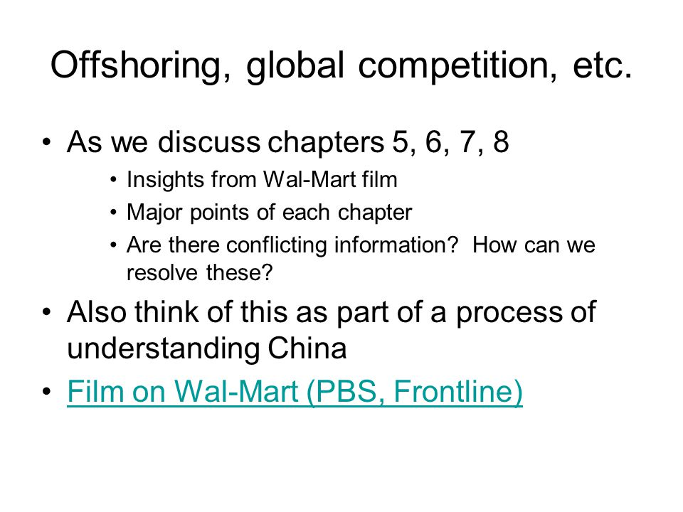 Offshoring, global competition, etc.