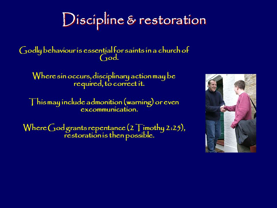 Godly behaviour is essential for saints in a church of God.