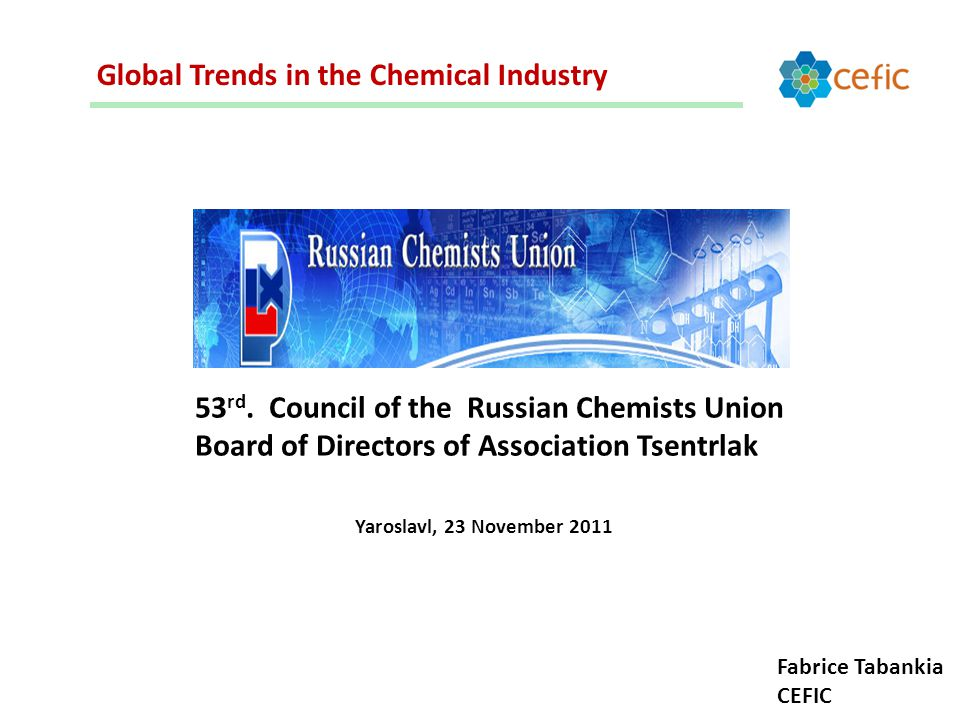 Global Trends in the Chemical Industry 53 rd.