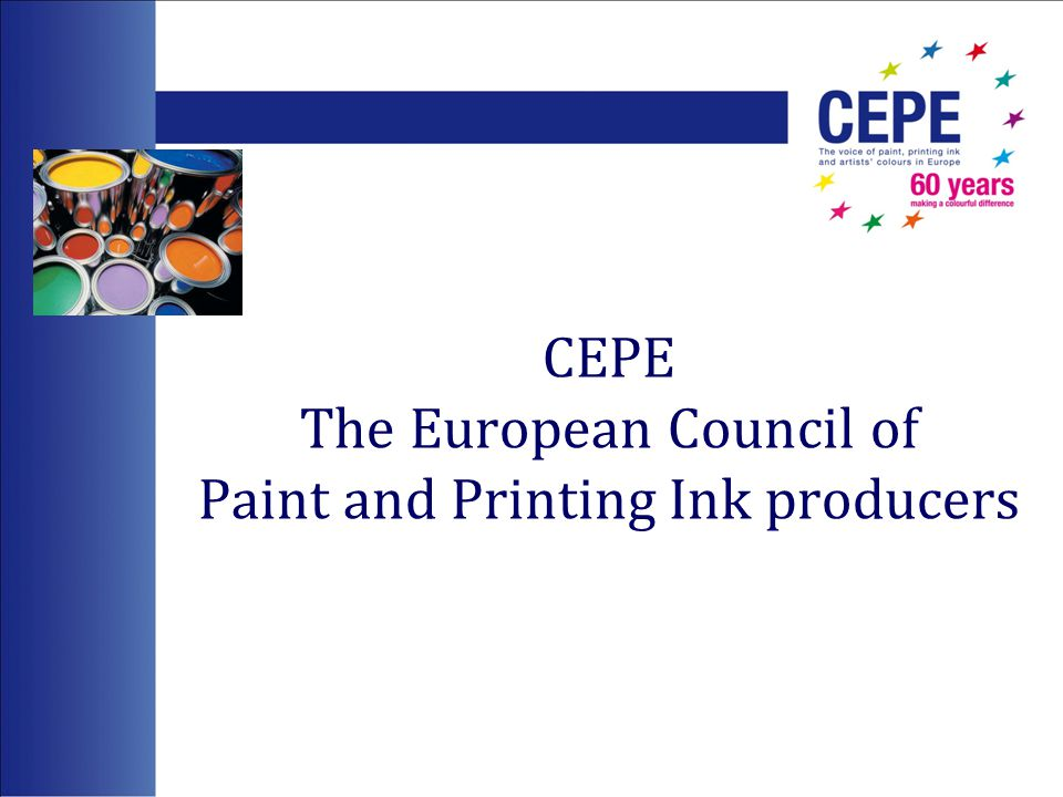 CEPE The European Council of Paint and Printing Ink producers