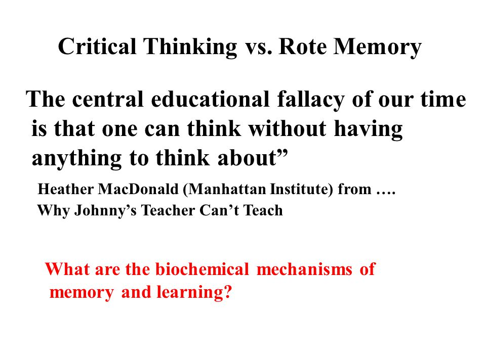 rote learning vs critical thinking Rote Learning: Retaining Information Without Deepening Its Meaning