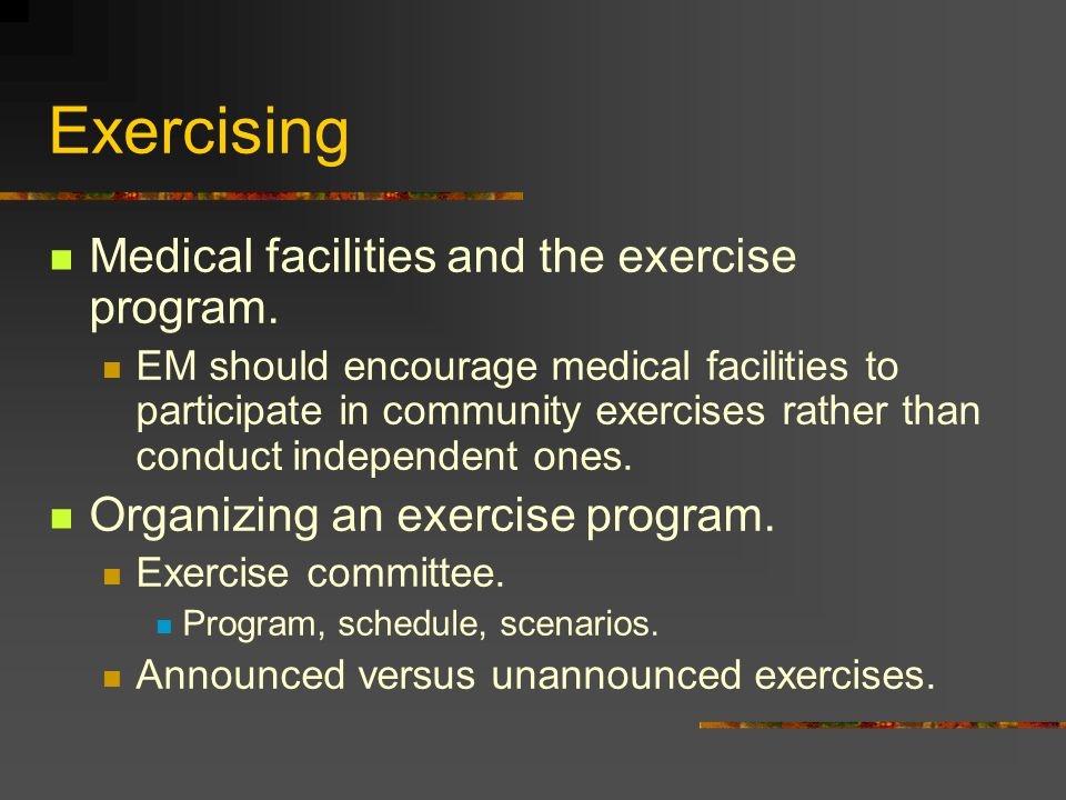 Exercising Medical facilities and the exercise program.