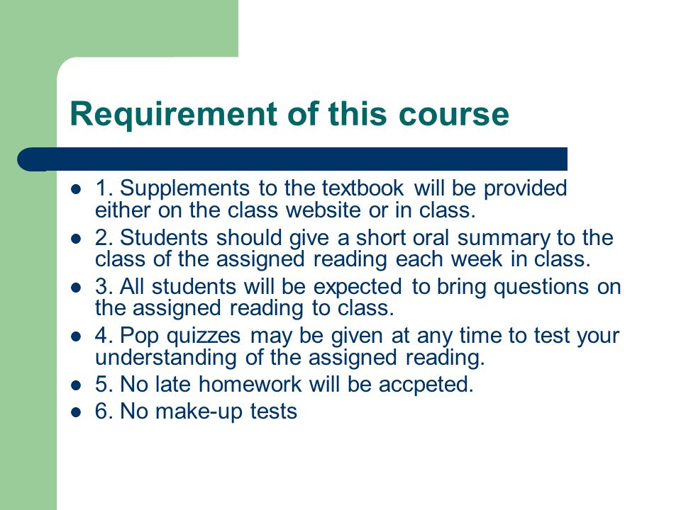 Requirement of this course 1.
