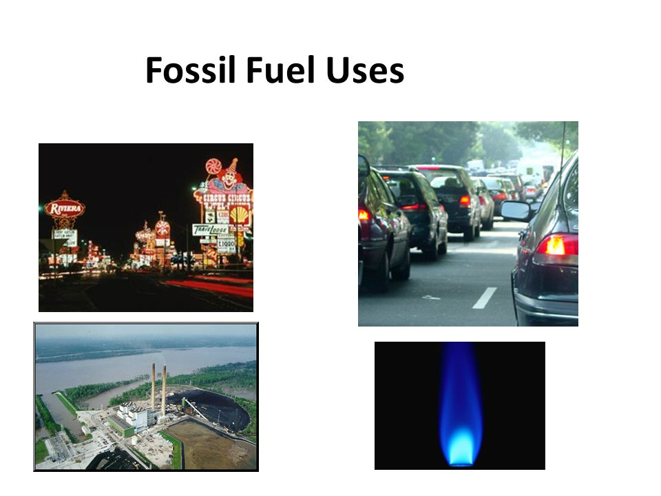 Fossil Fuel Uses