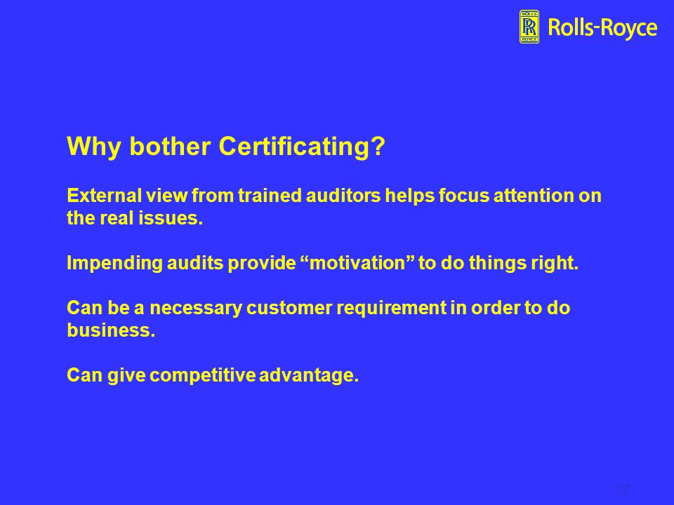 17 Why bother Certificating.