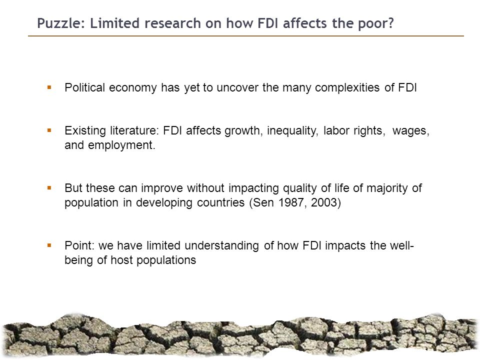 2 Puzzle: Limited research on how FDI affects the poor.