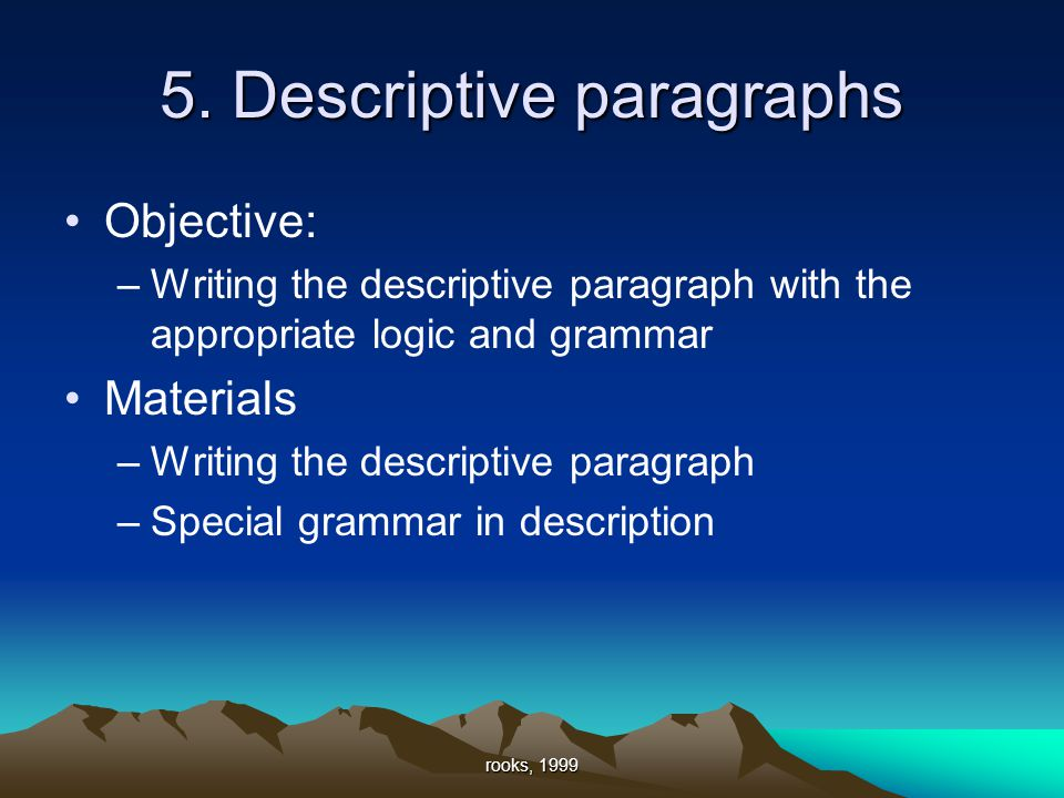 stock of descriptive paragraphs Descriptive paragraph essay the purpose of descriptive writing is to make our readers see, feel, and hear what we have seen, felt, and heard whether we're describing a person, a place, or a thing, our aim is to reveal a subject through vivid and carefully selected details.