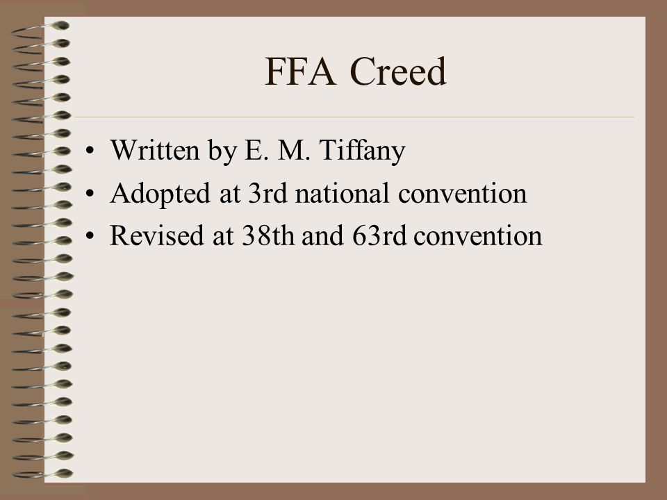 FFA Creed Written by E. M.