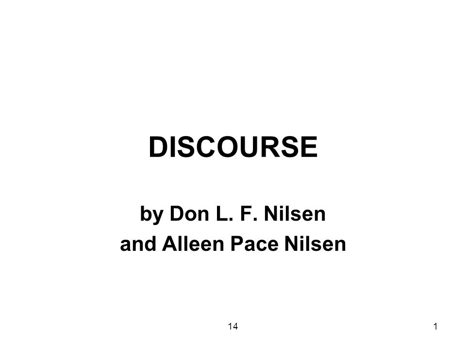 141 DISCOURSE by Don L. F. Nilsen and Alleen Pace Nilsen