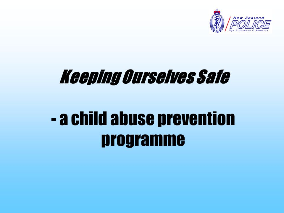 Keeping Ourselves Safe - a child abuse prevention programme