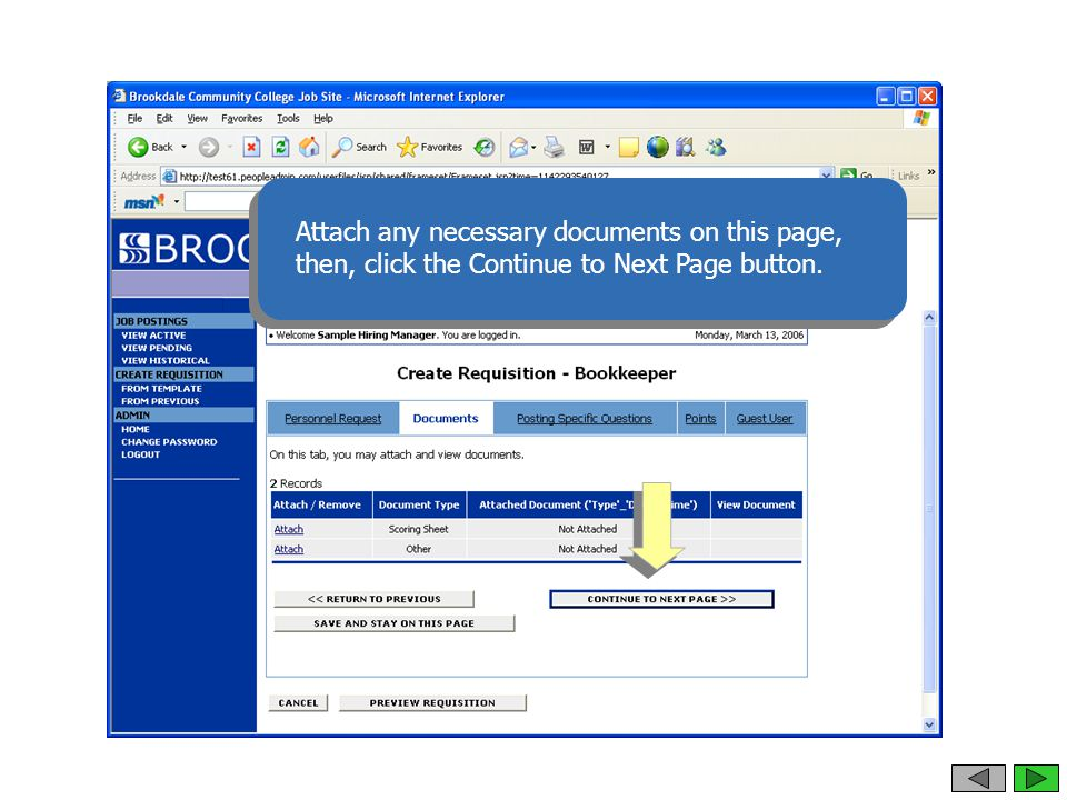Attach any necessary documents on this page, then, click the Continue to Next Page button.