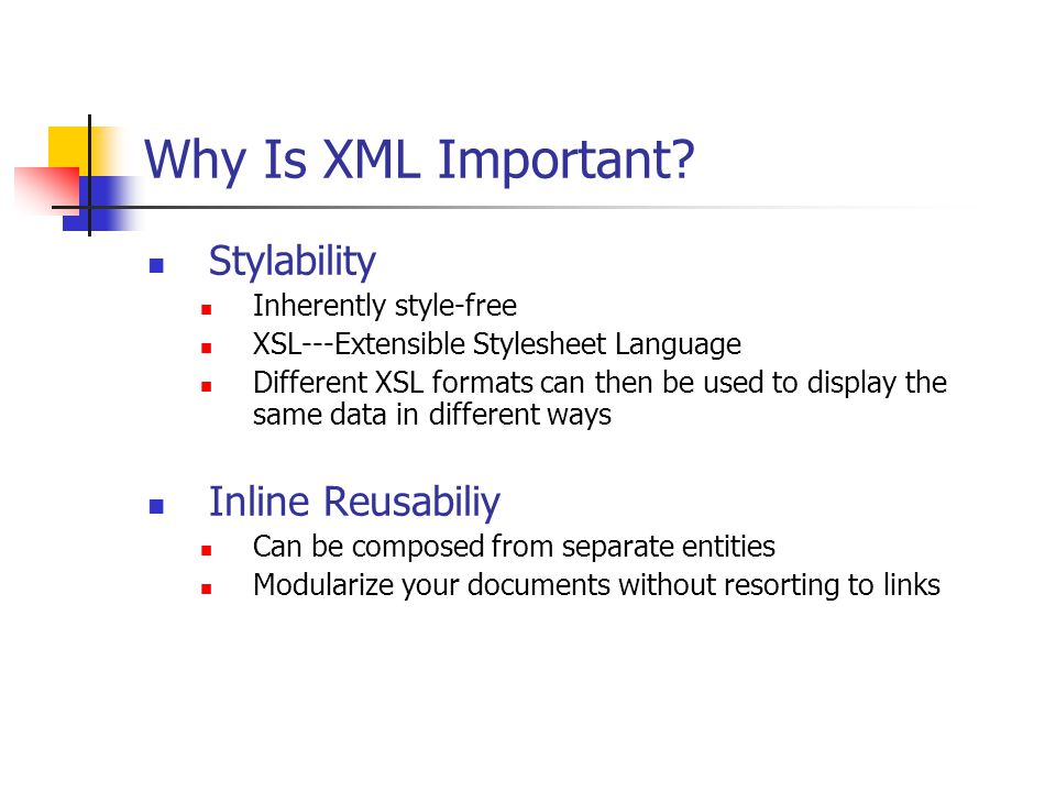 Why Is XML Important.