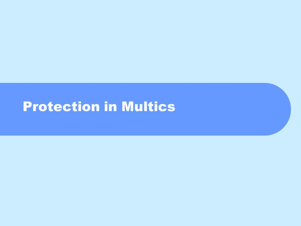 Protection in Multics
