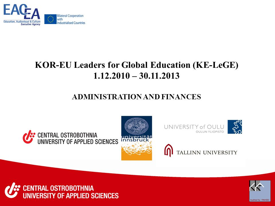 KOR-EU Leaders for Global Education (KE-LeGE) – ADMINISTRATION AND FINANCES