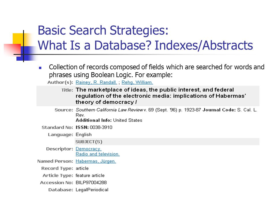 Basic Search Strategies: What Is a Database.