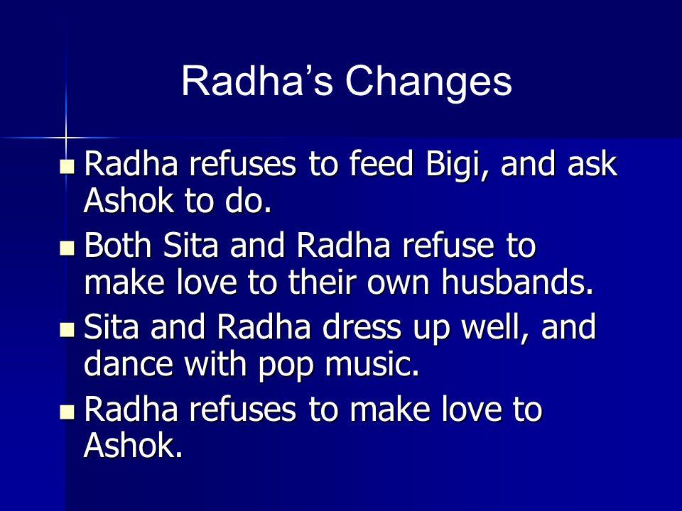 Radha refuses to feed Bigi, and ask Ashok to do. Radha refuses to feed Bigi, and ask Ashok to do.