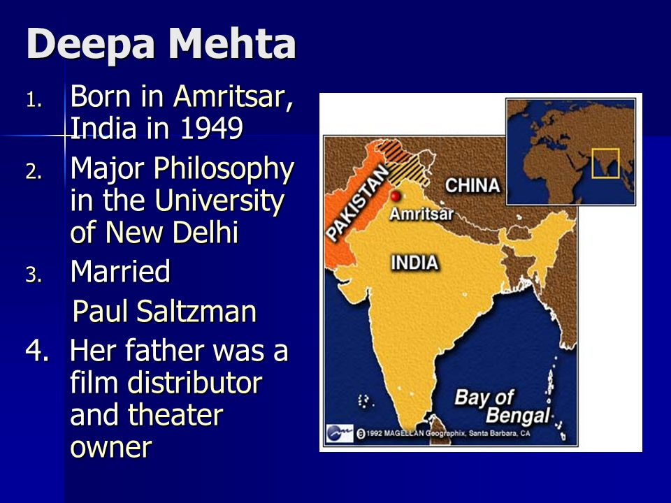 Deepa Mehta 1. Born in Amritsar, India in 1949 2.