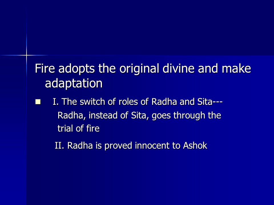 Fire adopts the original divine and make adaptation I.